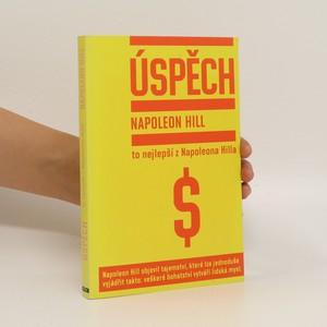náhled knihy - Úspěch : to nejlepší z Napoleona Hilla
