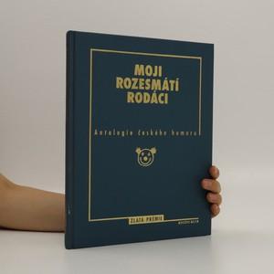 náhled knihy - Moji rozesmátí rodáci. Antologie českého humoru