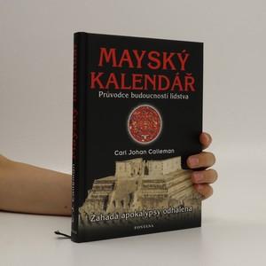 náhled knihy - Mayský kalendář : průvodce budoucností lidstva