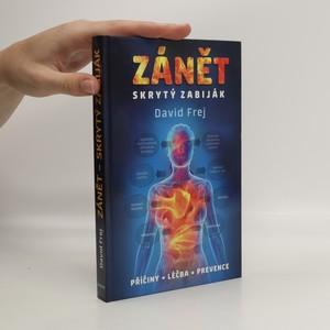 náhled knihy - Zánět : Skrytý zabiják : příčiny, léčba, prevence