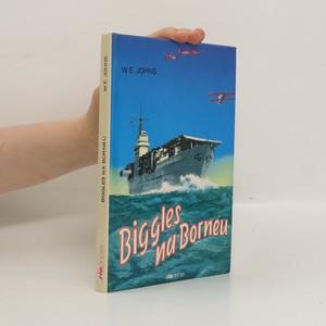náhled knihy - Biggles na Borneu : příběh Bigglesovy peruti za druhé světové války