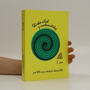 náhled knihy - Sbírka úloh z matematiky pro SOŠ a pro studijní obory SOU. 2. část