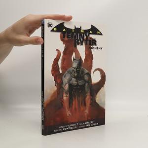 náhled knihy - Batman - Temný rytíř. Kniha čtvrtá, Proměny