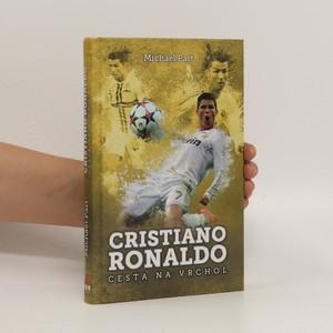 náhled knihy - Cristiano Ronaldo : cesta na vrchol