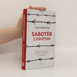 náhled knihy - Sabotér z Osvětim. Příběh britského vojáka uvězněného v osvětimském zajateckém táboře