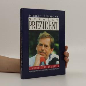 náhled knihy - Nesmělý prezident (je cítit zatuchlinou)