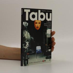 náhled knihy - Tabu : o lidech jejichž osudy mohly zůstat utajeny