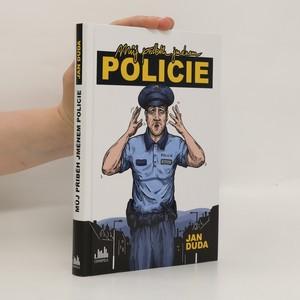 náhled knihy - Můj příběh jménem policie