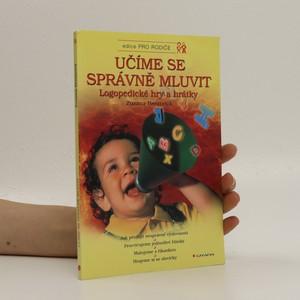 náhled knihy - Učíme se správně mluvit : logopedické hry a hrátky