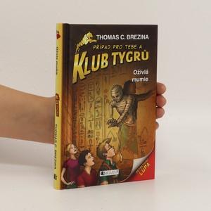 náhled knihy - Oživlá mumie