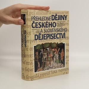 náhled knihy - Přehledné dějiny českého a slovenského dějepisectví