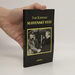 náhled knihy - Slovenský stát (1939-1945)