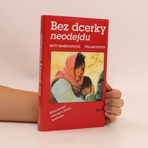 náhled knihy - Bez dcerky neodejdu