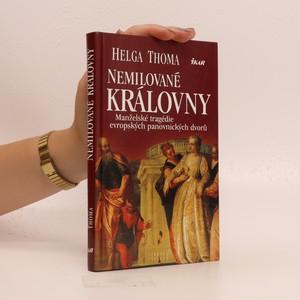náhled knihy - Nemilované královny. Manželské tragédie evropských panovnických dvorů