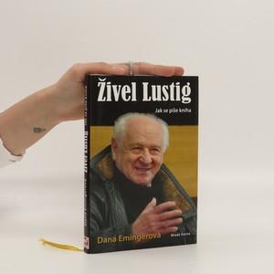 náhled knihy - Živel Lustig. Jak se píše kniha aneb Hoď sebou ty bejku, už nemám moc času