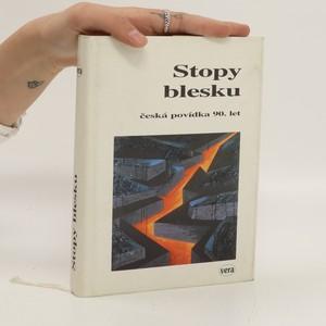náhled knihy - Stopy blesku. Česká povídka 90. let