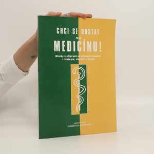 náhled knihy - Chci se dostat na medicínu! : základní otázky