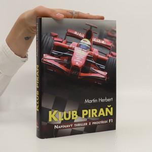 náhled knihy - Klub piraň. Napínavý thriller z prostředí F1