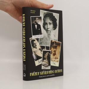 náhled knihy - Hvězdy stříbrného plátna. Osudy 40 herců první republiky