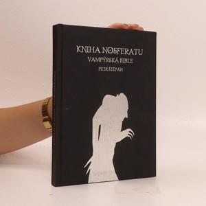 náhled knihy - Kniha Nosferatu. Vampýrská bible