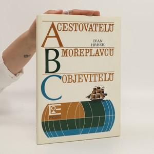 náhled knihy - ABC cestovatelů mořeplavců objevitelů