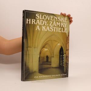 náhled knihy - Slovenské hrady, zámky a kaštiele