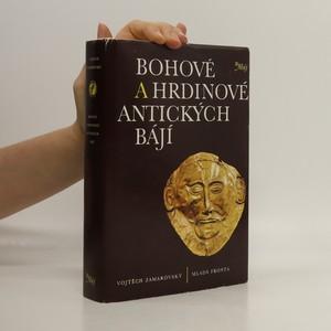 náhled knihy - Bohové a hrdinové antických bájí