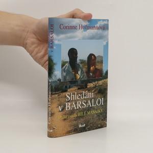 náhled knihy - Shledání v Barsaloi. Další osudy bílé Masajky