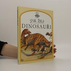 náhled knihy - Jak žili dinosauři
