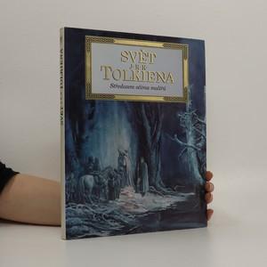 náhled knihy - Svět J.R.R. Tolkiena : Středozem očima malířů