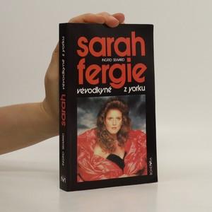 náhled knihy - Sarah Fergie. Vévodkyně z Yorku