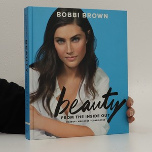 náhled knihy - Bobbi Brown Beauty from the Inside Out