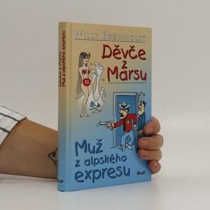 náhled knihy - Děvče z Marsu ; Muž z alpského expresu
