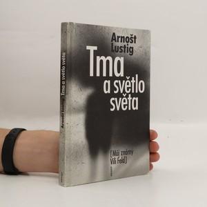 náhled knihy - Tma a světlo světa : můj známý Vili Feld