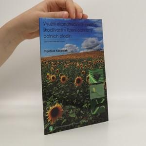 náhled knihy - Využití ekonomických prahů škodlivosti v řízení ochrany polních plodin : certifikovaná metodika