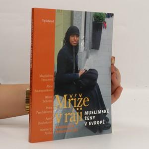 náhled knihy - Mříže v ráji. Muslimské ženy v Evropě