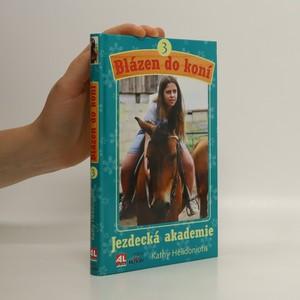 náhled knihy - Blázen do koní 3. Jezdecká akademie