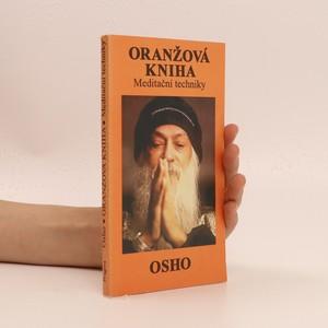 náhled knihy - Oranžová kniha. Meditační techniky