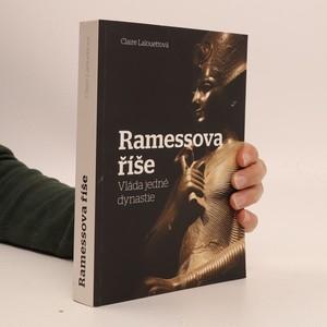 náhled knihy - Ramessova říše : vláda jedné dynastie