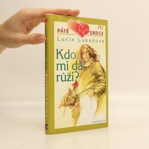 náhled knihy - Kdo mi dá růži?