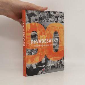 náhled knihy - Devadesátky! : roky nespoutané svobody