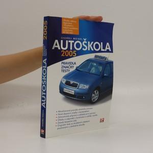 náhled knihy - Autoškola : pravidla, testy, značky : aktualizováno k 1.3.2005 a doplněno o zákon č. 103