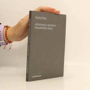 náhled knihy - Jedinečnost a reprodukce fotografického obrazu