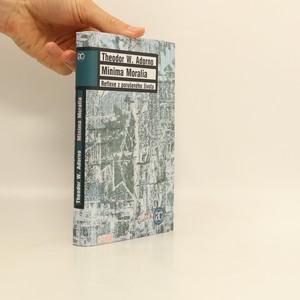 náhled knihy - Minima Moralia : reflexe z porušeného života