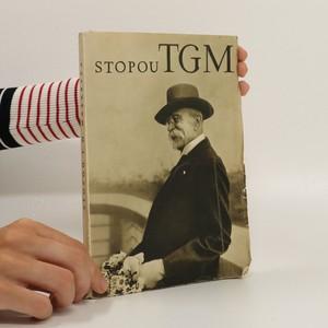 náhled knihy - Stopou T.G. Masaryka : sborník pro školy a osvětové pracovníky