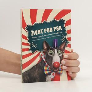 náhled knihy - Život pod psa