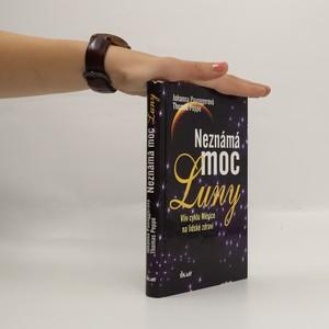 náhled knihy - Neznámá moc Luny. Vliv cyklu Měsíce na lidské zdraví