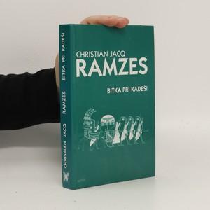 náhled knihy - Ramzes.  Bitka pri Kadeši