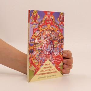 náhled knihy - Smrt, mezistav a znovuzrození v tibetském buddhismu