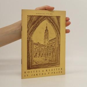 náhled knihy - Kostel a klášter sv. Jakuba v Praze (vložena obrazová příloha, viz foto)